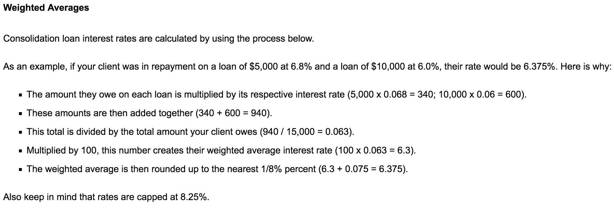 Understanding weighted averages when consolidating student loans.
