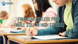 Planning for College? Use These Financial Tips to Prepare While Still in High School