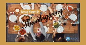 Saving Money on Thanksgiving: 5 Money Tips for Family Celebration