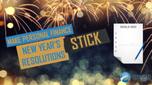 Make Personal Finance New Year's Resolutions Stick with These 5 Tips