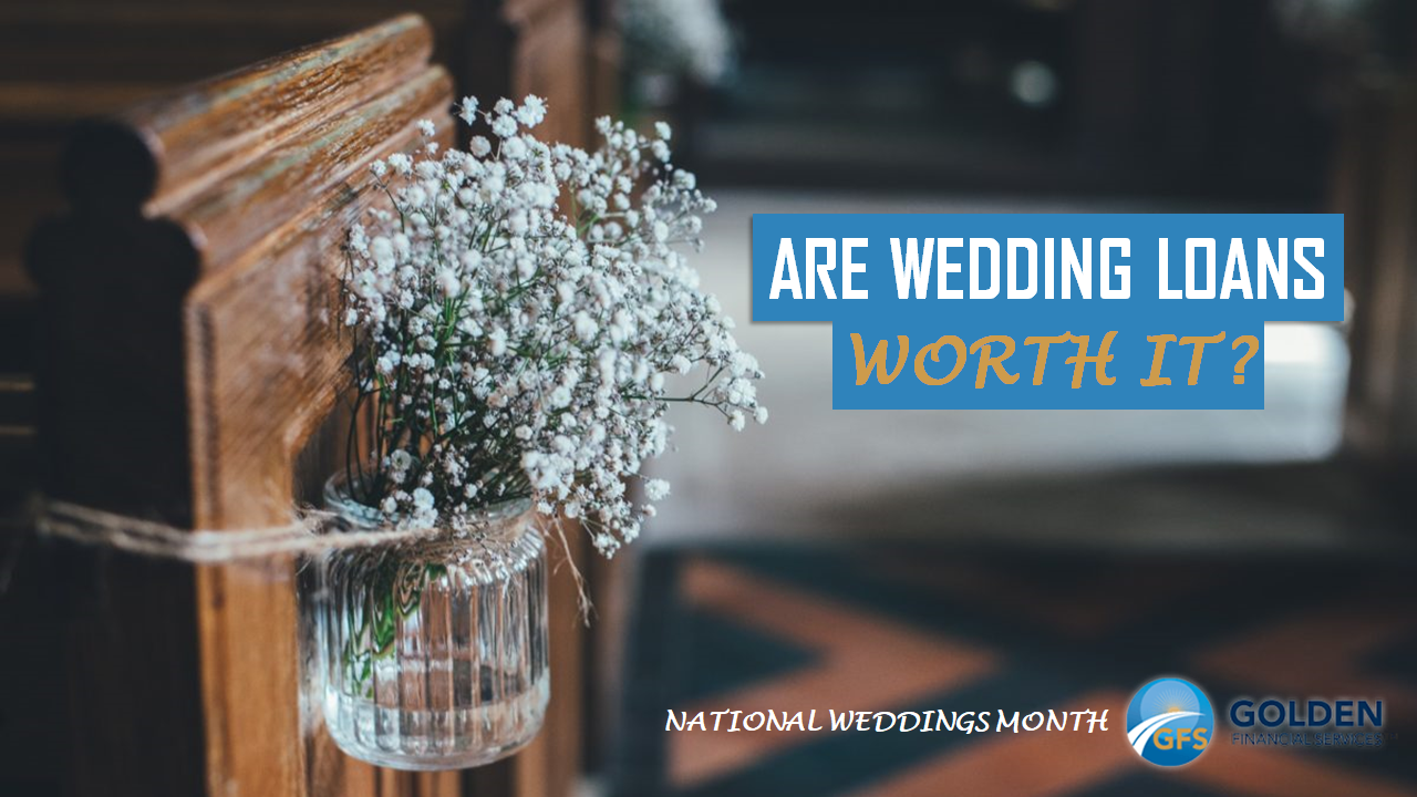 Are wedding loans worth it