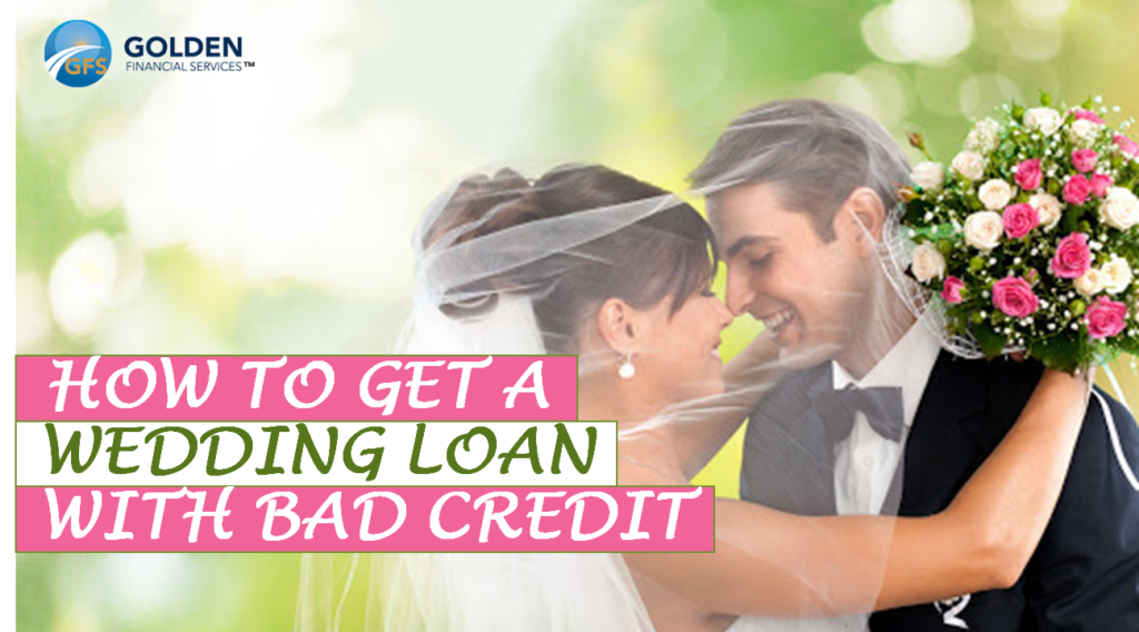 Get a wedding loan with bad credit