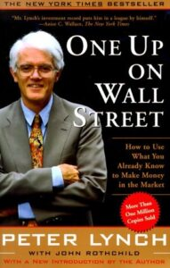 One Up On Wall Street by Peter Lynch (Book Summary)
