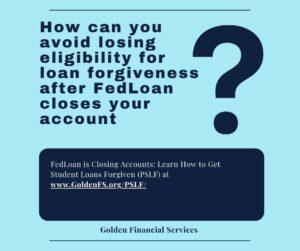 Public Service Loan Forgiveness (PSLF)– How toGuarantee Eligibility
