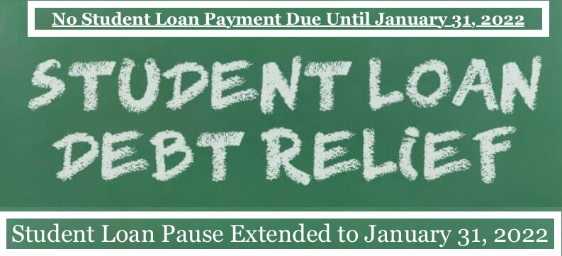 Student Loan Pause Extended to 2022