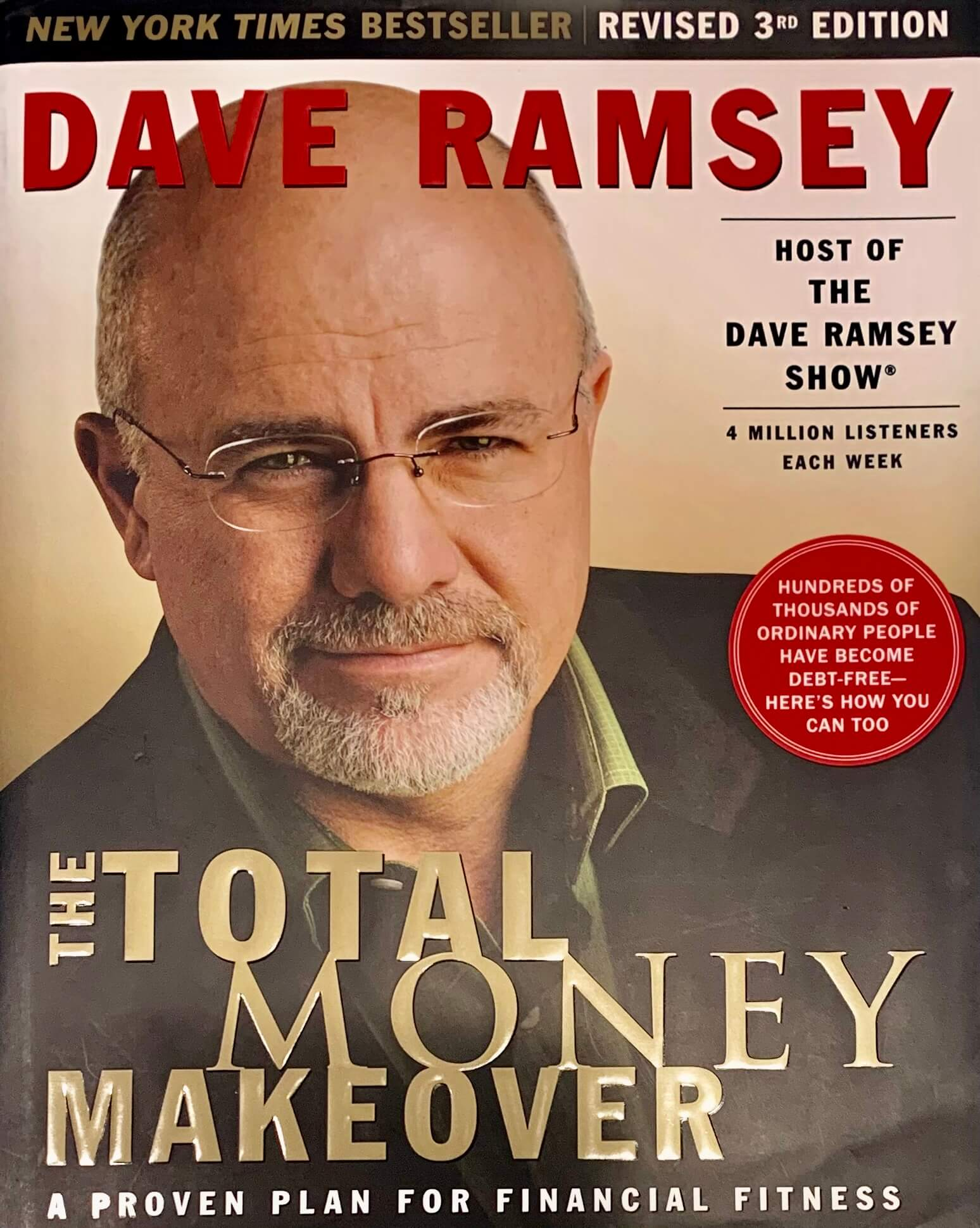 summary of The Total Money Makeover, Book Written by Dave Ramsey